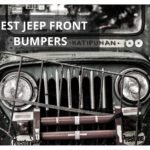 5 Best Jeep Front Bumpers to Buy in 2021 【Reviewed】