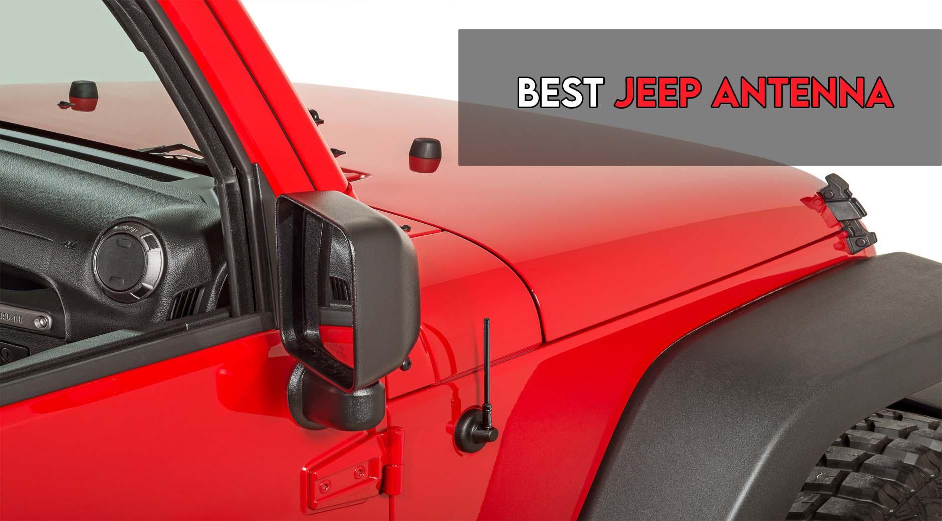 Best Jeep antenna