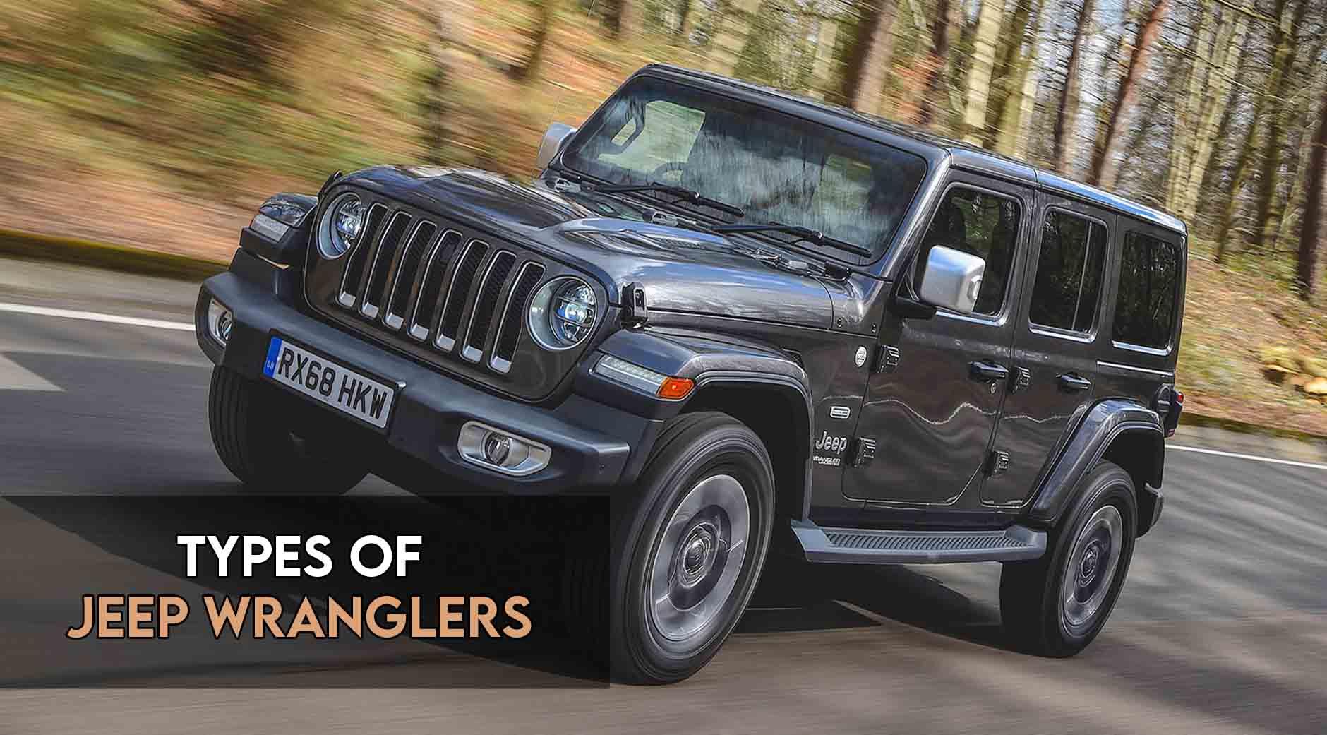 Types of Jeep wranglers