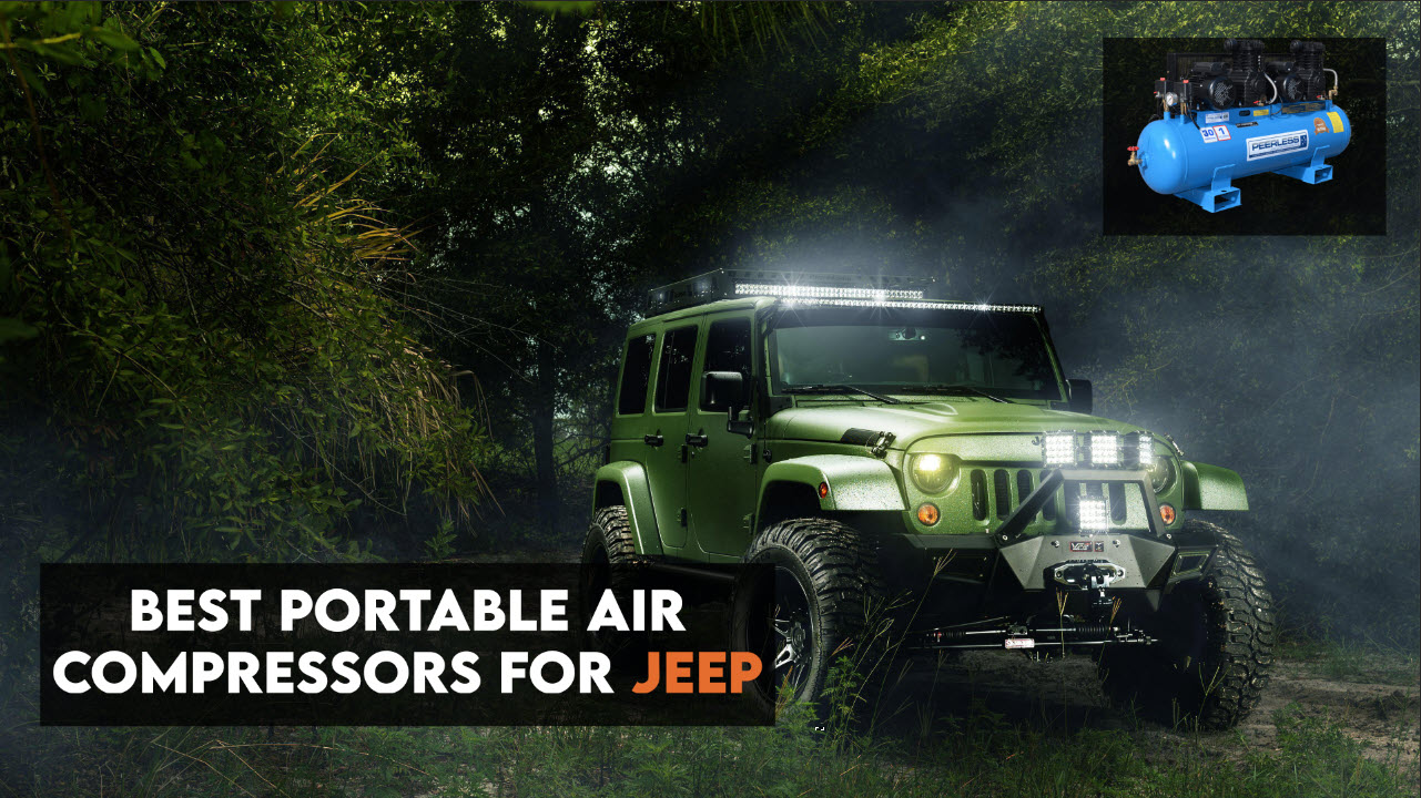 Best Portable Air Compressors for Jeep